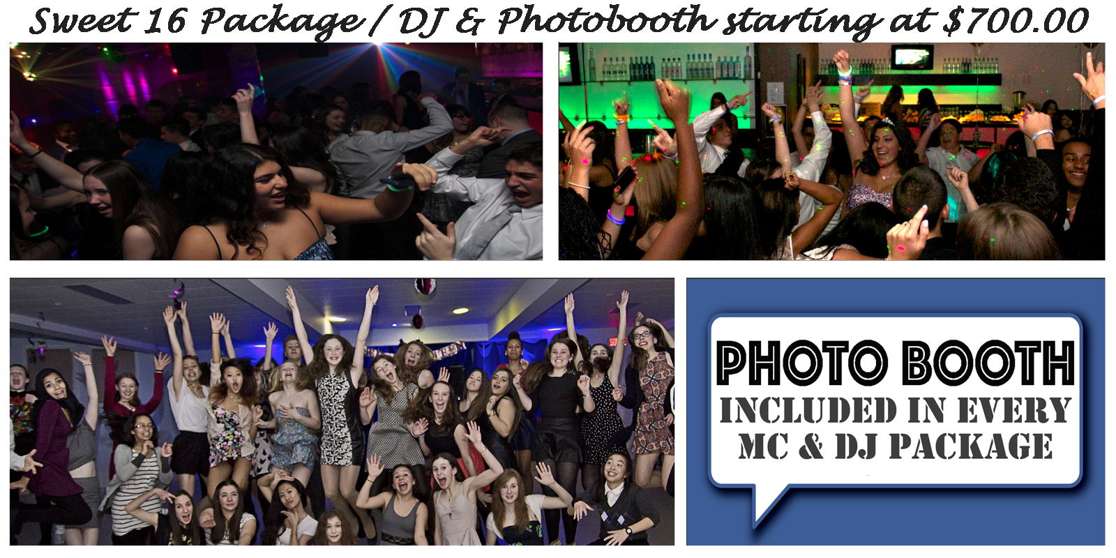 Dj Amp Photo Booth Package Available For Sweet 16 S Dj Shane Oliveira 514 475 4666 Award Winning